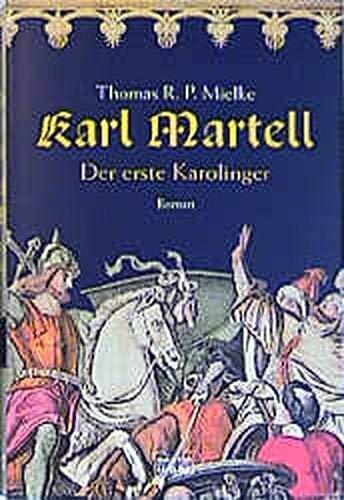 9783404146574: Karl Martell: Der erste Karolinger