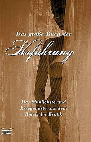 9783404147991: Das gro�e Buch der Verf�hrung.