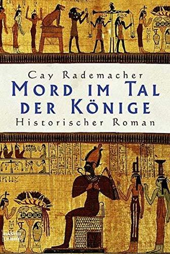 9783404148707: Mord im Tal der Könige. Historischer Roman.