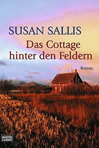 9783404148844: Das Cottage hinter den Feldern.