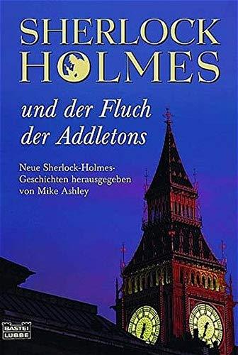 9783404149162: Sherlock Holmes und der Fluch der Addletons.
