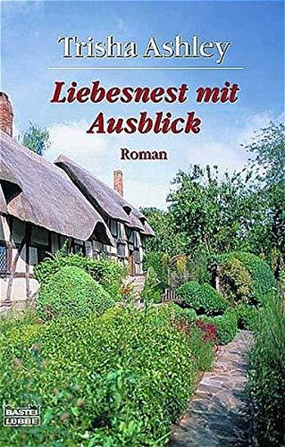 9783404149643: Liebesnest mit Ausblick