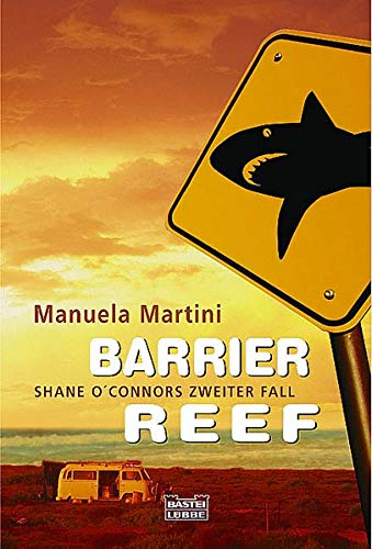 9783404150526: Barrier Reef: Shane O'Connors zweiter Fall