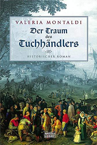 9783404150946: Der Traum des Tuchhändlers.