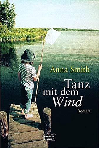 9783404151769: Tanz mit dem Wind.