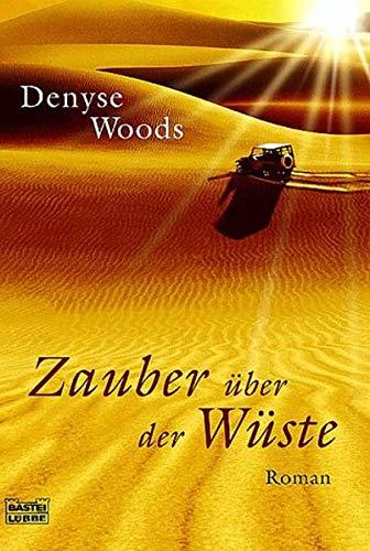 9783404151820: Zauber über der Wüste.