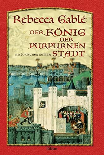 9783404152186: Der König der purpurnen Stadt