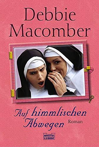 Auf himmlischen Abwegen (9783404152353) by Debbie Macomber