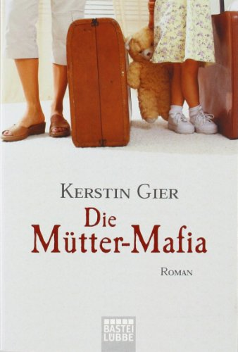Die Mutter-Mafia