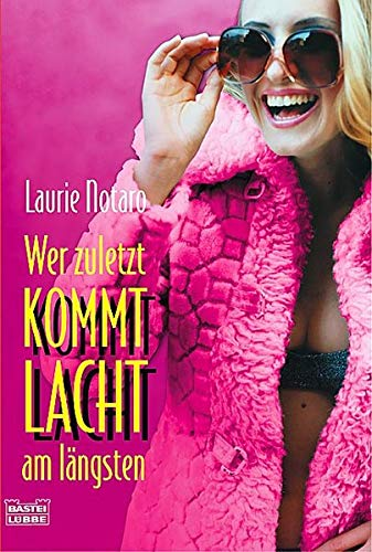 Wer zuletzt kommt lacht am längsten (3404153111) by Notaro, Laurie