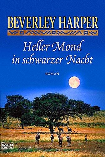 9783404153251: Heller Mond in schwarzer Nacht