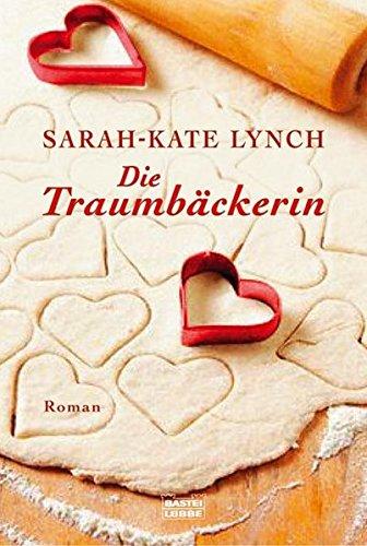 9783404154531: Die Traumbäckerin