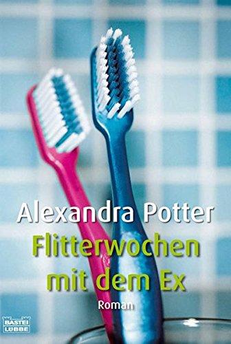 Flitterwochen mit dem Ex (3404155181) by Potter, Alexandra