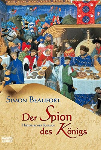 Der Spion des Königs (3404155505) by Beaufort, Simon
