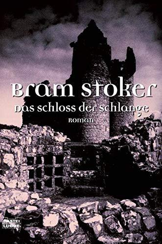 9783404155903: Das Schloss der Schlange