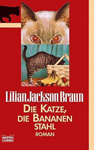 9783404156191: Die Katze, die Bananen stahl
