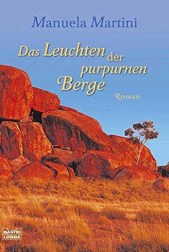 9783404156658: Das Leuchten der purpurnen Berge: Roman
