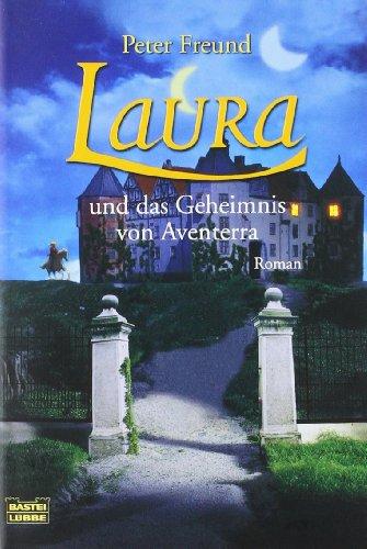 9783404157075: Aventerra 01. Laura und das Geheimnis von Aventerra