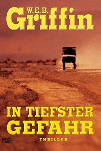 In tiefster Gefahr - Griffin, W. E. B.