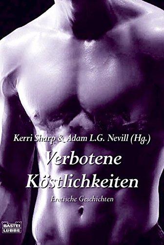 9783404157273: Verbotene Köstlichkeiten: Erotische Geschichten