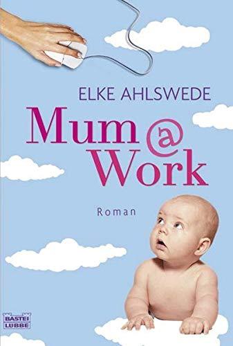 9783404158058: Mum@work