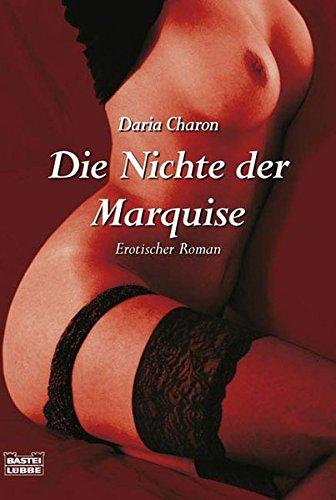 9783404158225: Die Nichte der Marquise: Erotischer Roman