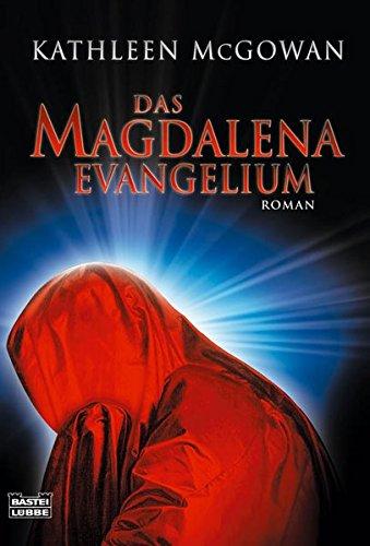 Das Magdalena-Evangelium: McGowan, Kathleen