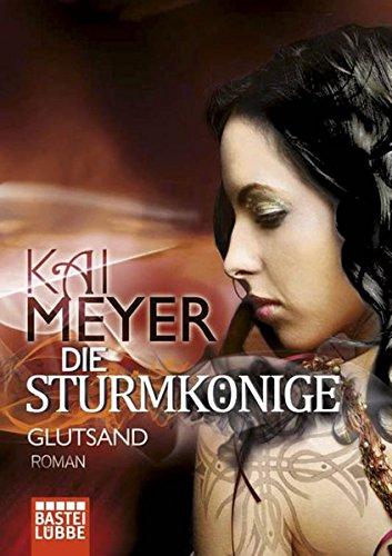 9783404160228: Die Sturmkönige - Glutsand