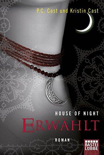 9783404160334: House of Night 03. Erw�hlt