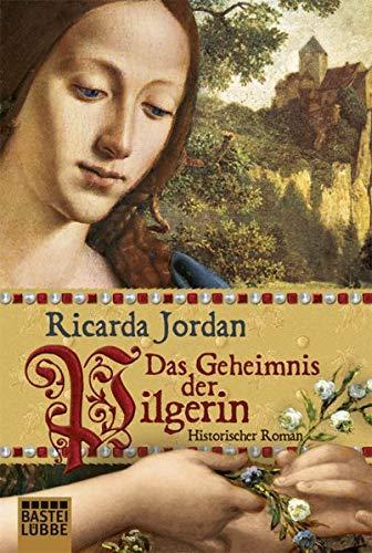 9783404160815: Das Geheimnis der Pilgerin