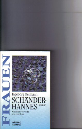 9783404161041: Schänderhannes. Roman. ( Frauen).