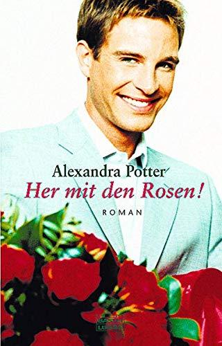 9783404162529: Her mit den Rosen