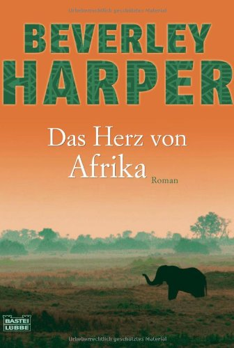 9783404162765: Das Herz von Afrika