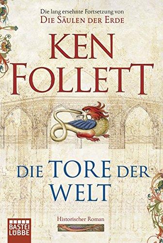 9783404163809: Die Tore Der Welt (German Edition)