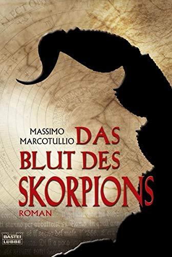 9783404163878: Das Blut des Skorpions: Thriller