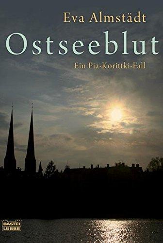 9783404164097: Ostseeblut: Ein Pia-Korittki-Fall