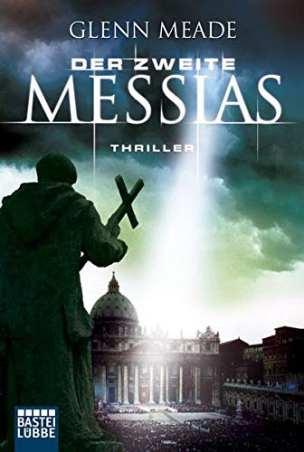 DER ZWEITE MESSIAS. Thriller.