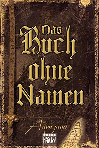 Das Buch ohne Namen: Roman: Anonymus