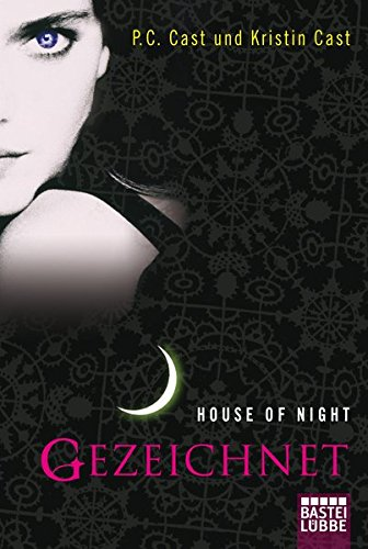 9783404165193: House of Night 01 - Gezeichnet : Roman