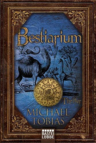 Bestiarium (9783404165308) by Tobias, Michael