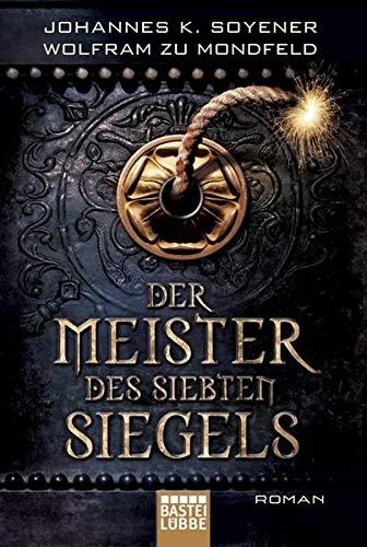 9783404167012: Der Meister des Siebten Siegels: Historischer Liebesroman