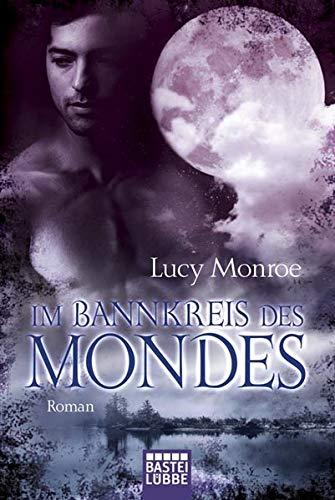 9783404167098: Im Bannkreis des Mondes