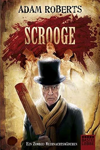 Scrooge - Ein Zombie-Weihnachtsmärchen (3404167422) by Adam Roberts