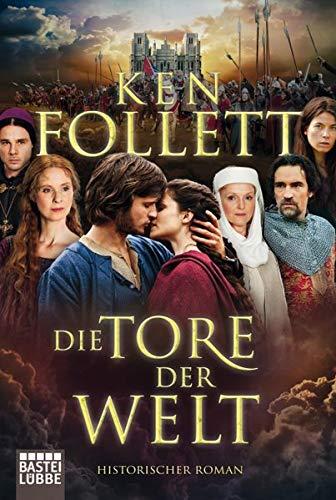9783404167890: Die Tore der Welt. Filmbuchausgabe: Historischer Roman