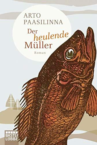 9783404167906: Der heulende Müller