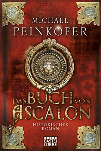 Das Buch von Ascalon: Michael Peinkofer
