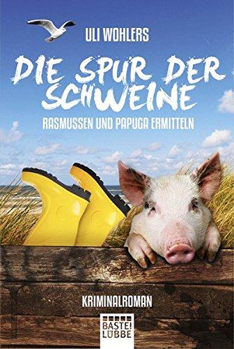 9783404169474: Die Spur der Schweine: Rasmussen und Papuga ermitteln
