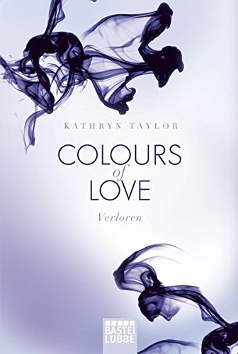 9783404169603: Verloren (Colours of Love, #3)