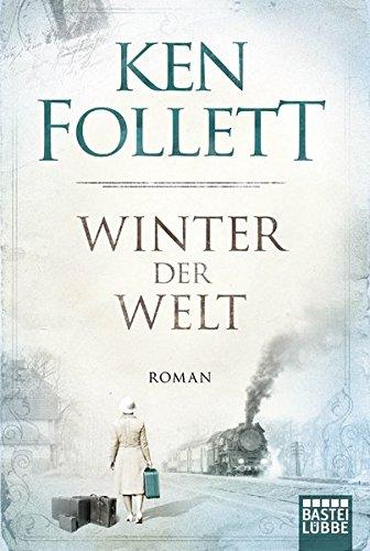 9783404169993: WINTER DER WELT: Die Jahrhundert-Saga. Roman: 2