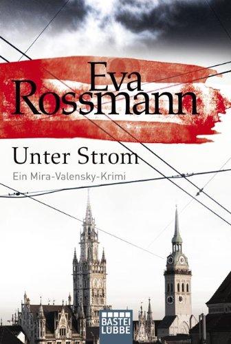 9783404170586: Unter Strom: Ein Mira-Valensky-Krimi